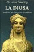LA DIOSA: IMAGENES MITOLOGICAS DE LO FEMENINO - 9788472453883 - CHRISTINE DOWNING