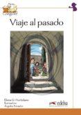 VIAJE AL PASADO - 9788477119883 - ELENA G. HORTELANO