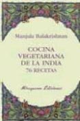 COCINA VEGETARIANA DE LA INDIA: 76 RECETAS - 9788478133383 - MANJULA BALAKRISHNAN