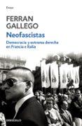 DEMOCRACIA Y EXTREMA DERECHA EN FRANCIA E ITALIA - 9788483464083 - FERRAN GALLEGO