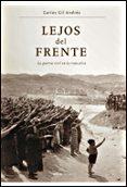 LEJOS DEL FRENTE: LA GUERRA CIVIL EN LA RIOJA ALTA - 9788484327783 - CARLOS GIL ANDRES