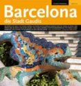 BARCELONA CIUTAT DE GAUDI ( ALEMAN) - 9788484783183 - LLATZER MOIX