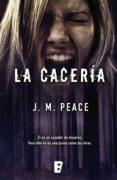 la cacería (ebook)-j. m. peace-9788490697283