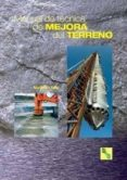 MANUAL DE TECNICAS DE MEJORA DEL TERRENO - 9788492170883 - ANA BIELZA FELIU
