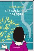 ETS GALACTICA, CARLOTA - 9788492671083 - GEMMA LIENAS