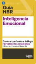 INTELIGENCIA EMOCIONAL (GUIA HBR) - 9788494562983 - VV.AA.