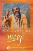 EL MALA DE DIOS - 9788494738883 - MOOJI