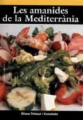 AMANIDES DE LA MEDITERRANIA - 9788496035683 - ELIANA THIBAUT