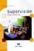 SUPERVISION EDUCATIVA - 9788496094383 - SAMUEL GENTO PALACIOS