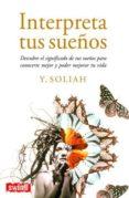 INTERPRETA TUS SUEÑOS - 9788496746183 - SOLIAH