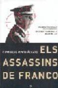 ELS ASSASSINS DE FRANCO - 9788497343183 - FRANCESC-MARC ALVARO