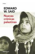 NUEVAS CRONICAS PALESTINAS - 9788497594783 - EDWARD W. SAID