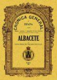 CRONICA DE LA PROVINCIA DE ALBACETE (ED. FACSIMIL) - 9788497610483 - VV.AA.