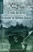 EL VALLE DEL TERROR Y RECUERDOS DE SHERLOCK HOLMES - 9788497635783 - ARTHUR CONAN DOYLE