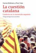 LA CUESTION CATALANA - 9788498927283 - PERE YSAS