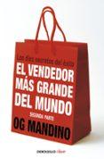 EL VENDEDOR MAS GRANDE DEL MUNDO II: LOS DIEZ SECRETOS DEL EXITO - 9788499087283 - OG MANDINO