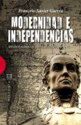 modernidad e independencias (ebook)-françois-xavier guerra-9788499206783