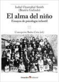 el alma del niño: ensayos de psicologia infantil-isabel oyarzabal smith-9788499215983
