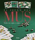 EL JUEGO DEL MUS - 9788499282183 - VV.AA.