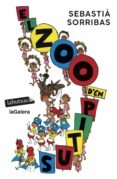 EL ZOO D EN PITUS - 9788499301983 - SEBASTIA SORRIBAS