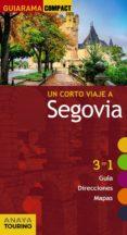 un corto viaje a segovia 2016 (guiarama compact)-ignacio sanz martin-9788499358383