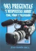 983 preguntas y respuestas sobre cine, video y televisión (ebook)-juan ramón roca-9788499481883