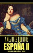 Descarga gratuita de libros electrónicos epub 7 MEJORES CUENTOS: ESPAÑA II de ANTONIO DE TRUEBA, ARTURO REYES, PARDO BAZÁN EMILIA (Spanish Edition) PDB