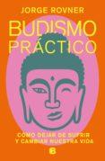 Ebook epub descargas BUDISMO PRÁCTICO (Literatura española)  9789877800883
