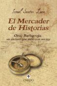 EL MERCADER DE HISTORIAS - 9789897746383 - SANTOS LARA ISRAEL