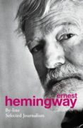 by-line: selected articles...-ernest hemingway-9780099586593