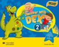 DISCOVER WITH DEX 2 PUPIL S BOOK PACK PLUS - 9780230446793 - VV.AA.