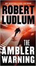 the ambler warning-robert ludlum-9781250097293
