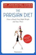 THE PARISIAN DIET: HOW TO REACH YOUR RIGHT WEIGHT AND STAY THERE - 9782080201393 - JEAN-MICHEL COHEN
