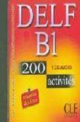 DELF B1: 200 ACTIVITES (CD-AUDIO) - 9782090328493 - A. BLOOMFIELD