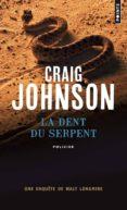 la dent du serpent-craig johnson-9782757853993