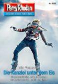 Descarga gratuita de libros de google. PERRY RHODAN 3039: DIE KANZLEI UNTER DEM EIS