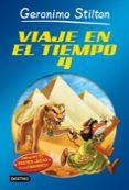 VIAJE EN EL TIEMPO 4 (GERONIMO STILTON) - 9788408113393 - GERONIMO STILTON