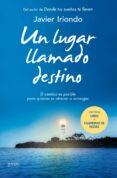 PACK UN LUGAR LLAMADO DESTINO + LIBRETA DE NOTAS INSPIRACIONALES - 9788408141693 - JAVIER IRIONDO