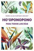 HO OPONOPONO PARA TODOS LOS DIAS - 9788408176893 - MARIA-ELISA HURTADO-GRACIET