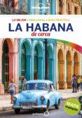 LA HABANA DE CERCA 2018 (LONELY PLANET) - 9788408177593 - BRENDAN SAINSBURY