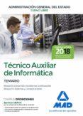 TECNICO AUXILIAR DE INFORMATICA DE LA ADMINISTRACION GENERAL DEL ESTADO: TEMARIO BLOQUES III Y IV - 9788414214893 - VV.AA.