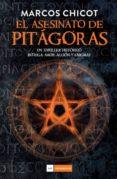EL ASESINATO DE PITAGORAS - 9788415945093 - MARCOS CHICOT
