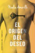 EL ORIGEN DEL DESEO - 9788415952893 - NOELIA AMARILLO