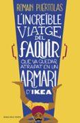 L INCREIBLE VIATGE DEL FAQUIR - 9788415961093 - ROMAIN PUERTOLAS