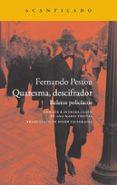 QUARESMA, DESCIFRADOR - 9788416011193 - FERNANDO PESSOA