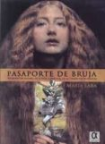 PASAPORTE DE BRUJA: VOLANDO EN ESCOBA, DE ESPAÑA A AMERICA, EN TIEMPO DE CERVANTES - 9788416373093 - MARIA LARA MARTINEZ