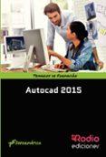 AUTOCAD 2015 - 9788416506293 - VV.AA.