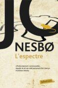L ESPECTRE - 9788416600793 - JO NESBO