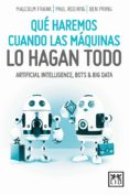 QUE HAREMOS CUANDO LAS MAQUINAS LO HAGAN TODO - 9788416894093 - MALCOM FRANK