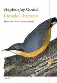 DESDE DARWIN: REFLEXIONES SOBRE HISTORIA NATURAL - 9788417067793 - STEPHEN JAY GOULD